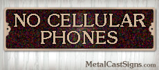 bronze No Cellular Phones sign