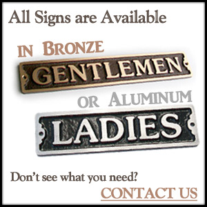 get any sign in aluminum or bronze