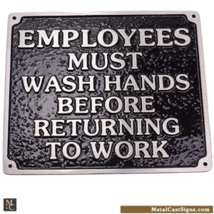 Employees Must Wash Hands sign - cast aluminum for restroom