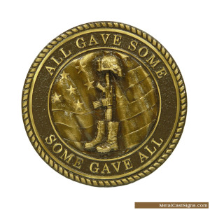All Gave Some, Some Gave All - Fallen Soldier emblem - 15 inch - sold cast bronze