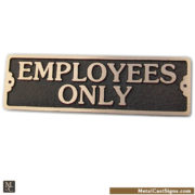 Employees Only door sign - solid cast bronze - Made in USA