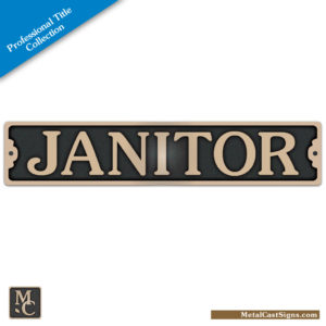 Janitor 8.75in x 1.75in plaque / door sign