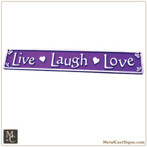 Live Laugh Love - aluminum plaque - sign - Deep Purple