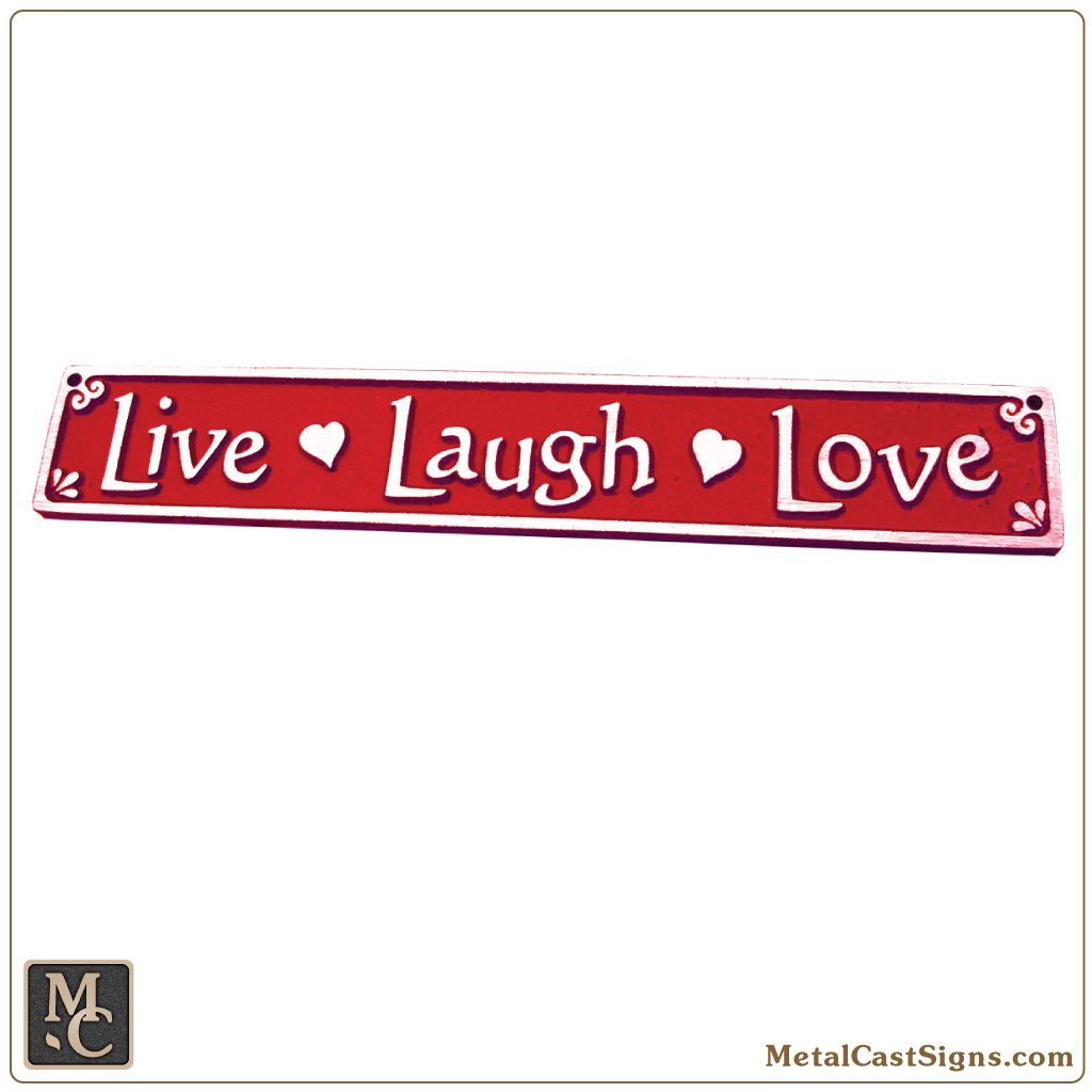 live laugh love 10 aluminum sign metal cast sign co. Black Bedroom Furniture Sets. Home Design Ideas