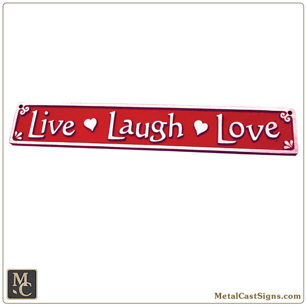 Live Laugh Love 10 Aluminum Sign Metal Cast Sign Co