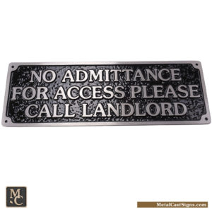 No Admittance For Access Please Call Landlord – 12 inch aluminum sign