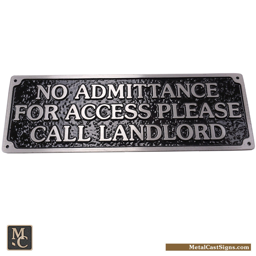 No Admittance For Access Please Call Landlord - 12 inch aluminum sign