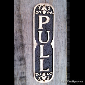Ornate PULL door sign - cast bronze