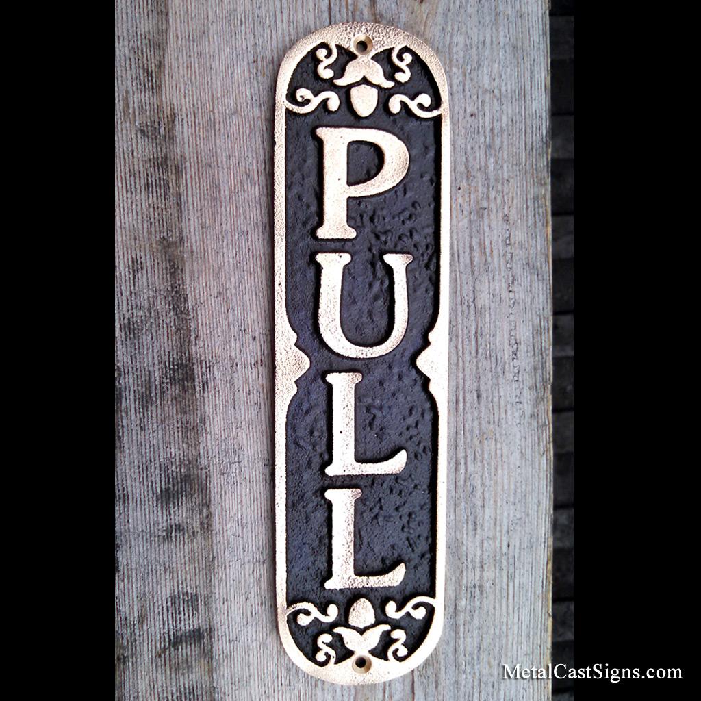 Ornate PULL door sign - cast bronze