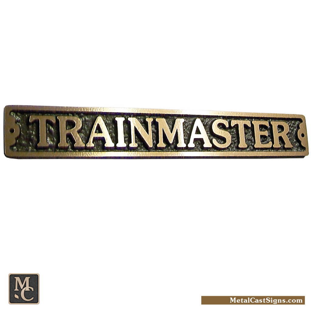 Trainmaster cast bronze 9 inch sign