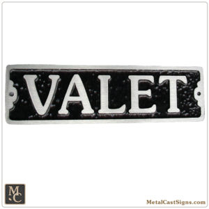 Valet 7.5in cast aluminum sign