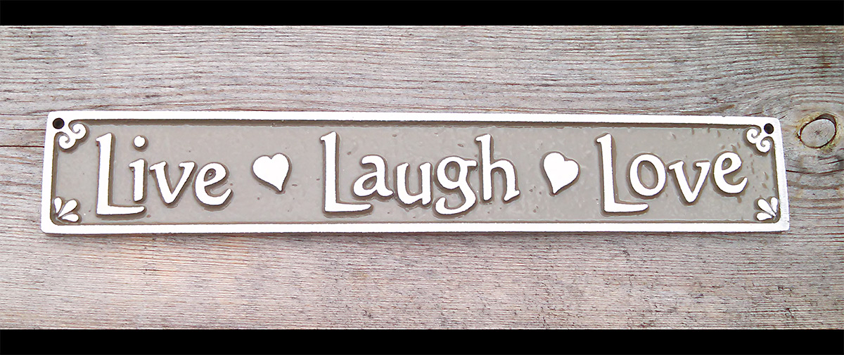 Live Laugh Love Plaque With Hearts Aluminum Sign Tan Background 10 Inches Long