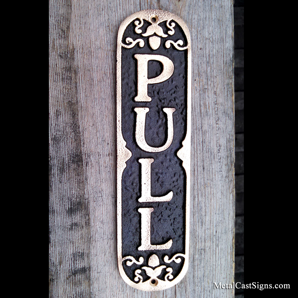 Ornate PULL door sign - cast bronze & PULL - Bronze Door Sign - Metal Cast Sign Co.